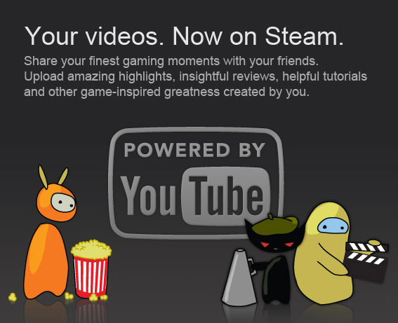 Видео в Steam (Your videos. Now on Steam.)